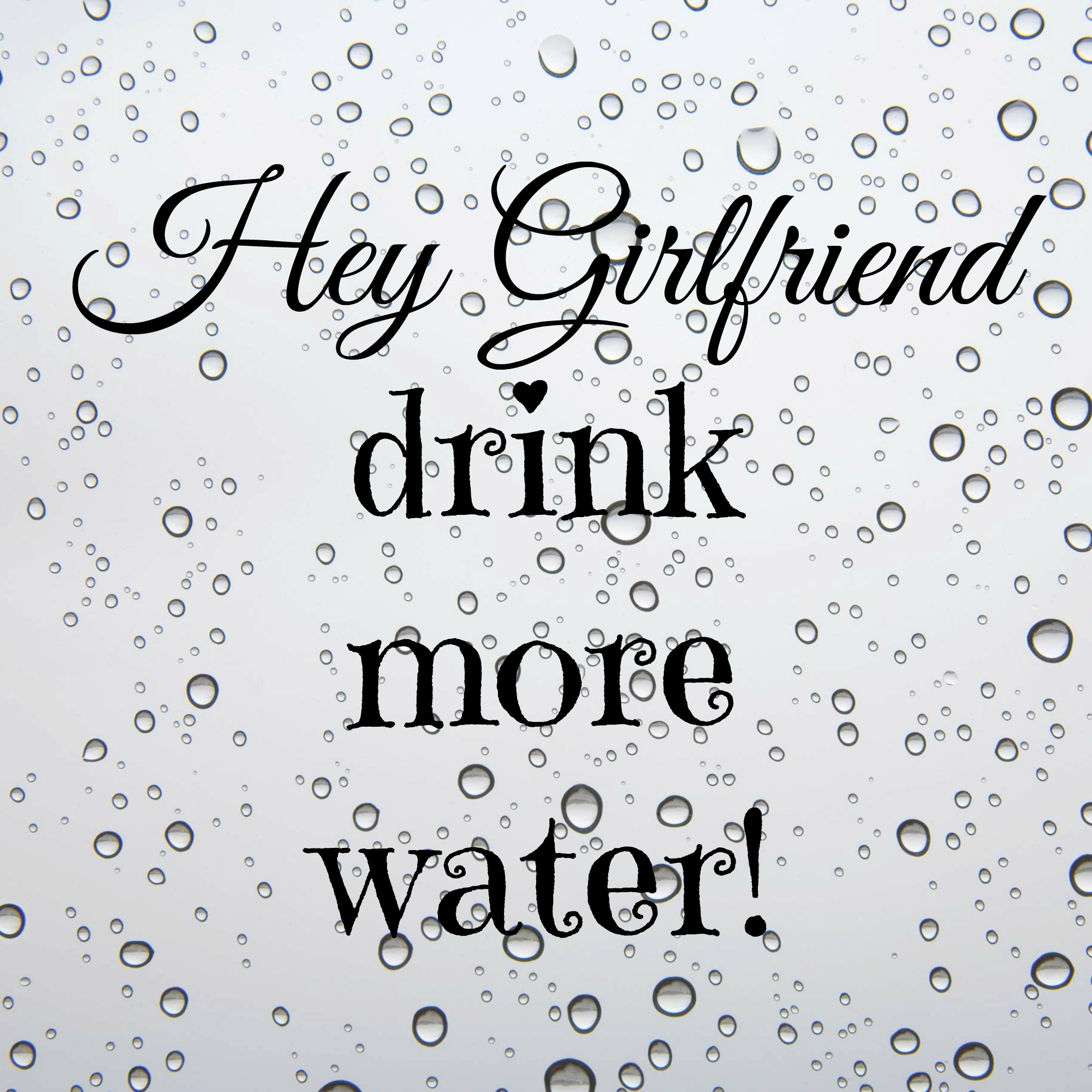 Drink Half Your Weight In Water