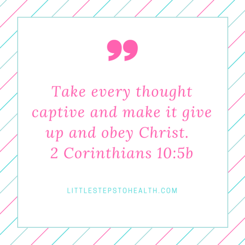 take-every-thought-captive-and-make-it-give-up-and-obey-christ-2-corinthians-10_5b
